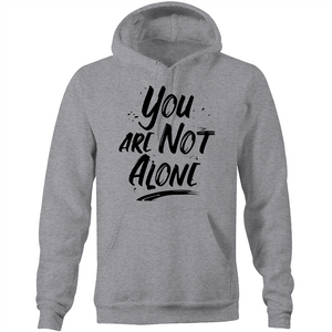 You are not alone - Pocket Hoodie Sweatshirt