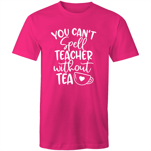 You can't spell teacher without TEA