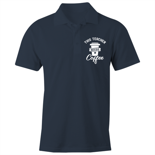 This teacher needs coffee - S/S Polo Shirt