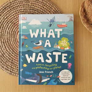 What A Waste by Jess French - Hardcover
