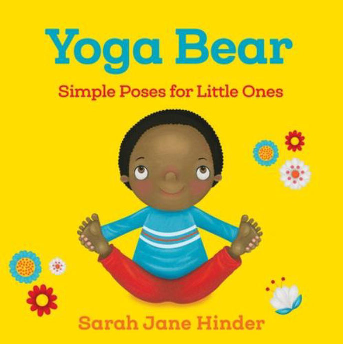 Yoga Bear by Sarah Jane Hinder