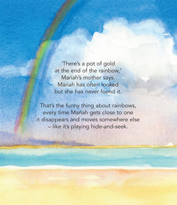 You, Me and the Rainbow by Petrea King