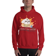 Load image into Gallery viewer, I Don't Do Decaf Men's Hoodies