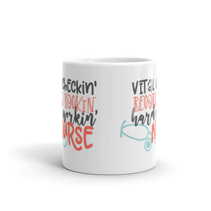 Hard Working Nurse Mug