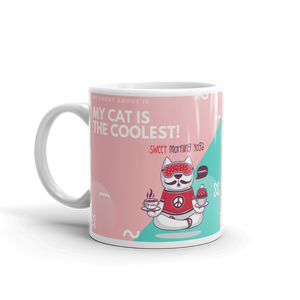 My Cat Is The Coolest Mug