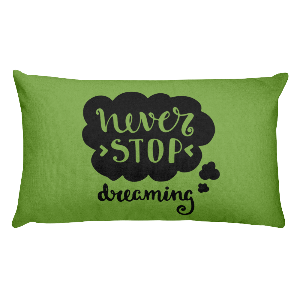 Never Stop Dreaming Premium Pillow