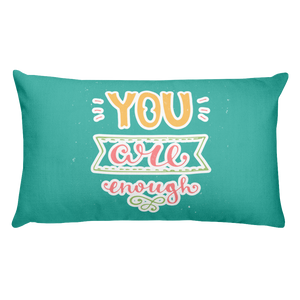You Are Enough Premium Pillow