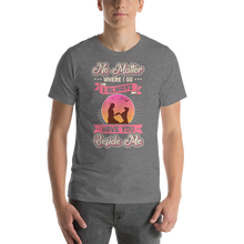 Load image into Gallery viewer, I Always Have You Beside Me Men's Tee's
