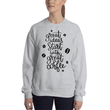 Load image into Gallery viewer, Great Ideas Start With Great Coffee Women's Sweatshirt