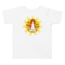 Load image into Gallery viewer, Be Happy With Yoga Toddler Tee's