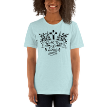 Load image into Gallery viewer, Faith Hope And Love Women's Tee's