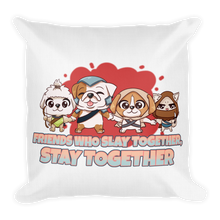 Load image into Gallery viewer, Friends Who Slay Together Stay Together Premium Pillow