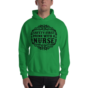 Safety First Drink With A Nurse Men's Hoodies
