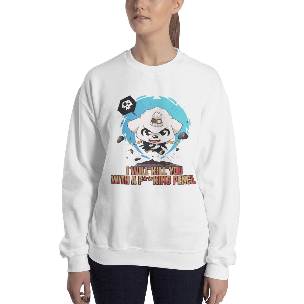 Kill You With A Pencil Women's Sweatshirt
