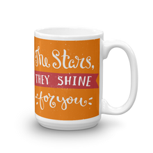 Load image into Gallery viewer, The Stars They Shine For You Mug