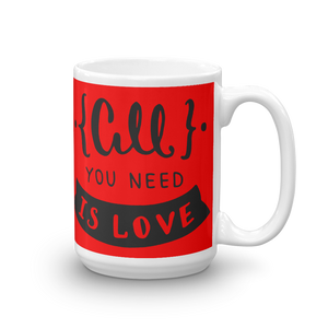All You Need Is Love Mug