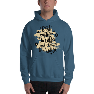 First Capture The Coffee And Then The World Men's Hoodies