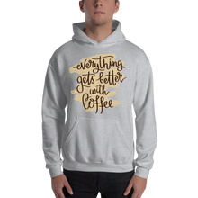 Load image into Gallery viewer, Everything Gets Better With Coffee Men's Hoodies