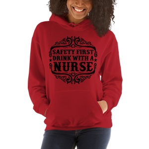 Safety First Drink With A Nurse Women's Hoodies
