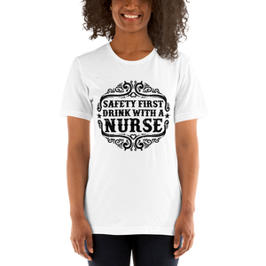 Safety First Drink With A Nurse Women's Tee's