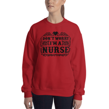 Load image into Gallery viewer, Don't Worry I'm A Nurse Women's Sweatshirt