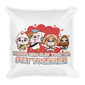 Friends Who Slay Together Stay Together Premium Pillow