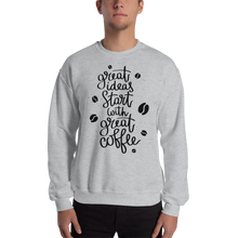 Load image into Gallery viewer, Great Ideas Start With Great Coffee Men's Sweatshirt