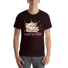 Load image into Gallery viewer, I Don't Do Decaf Men's Tee's