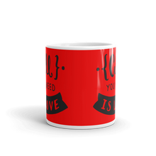 Load image into Gallery viewer, All You Need Is Love Mug