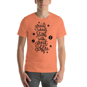 Great Ideas Start With Great Coffee Men's Tee's