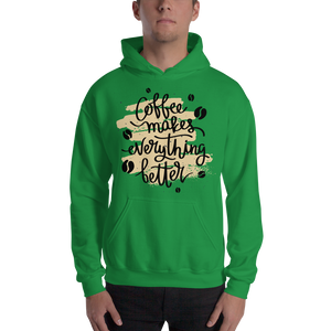 Coffee Makes Everything Better Men's Hoodies