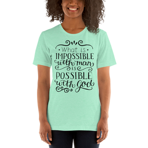 Possible With God Women's Tee's