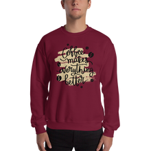 Load image into Gallery viewer, Coffee Makes Everything Better Men's Sweatshirt