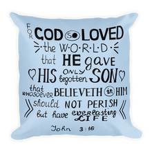 Load image into Gallery viewer, John 3:16 Premium Pillow