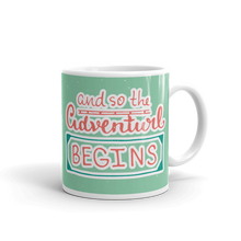Load image into Gallery viewer, And So The Adventure Begins Mug