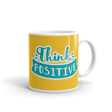 Load image into Gallery viewer, Think Positive Mug
