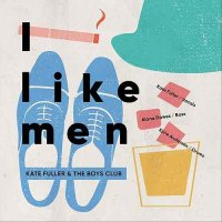 Kate Fuller - I Like Men