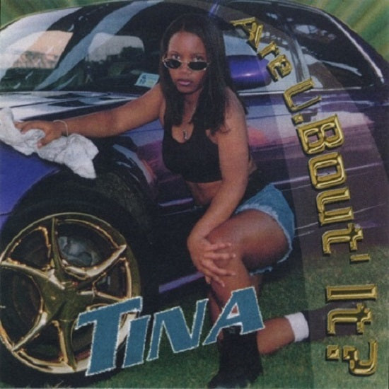 [PRE-ORDER] Tina - Are U 'Bout It?