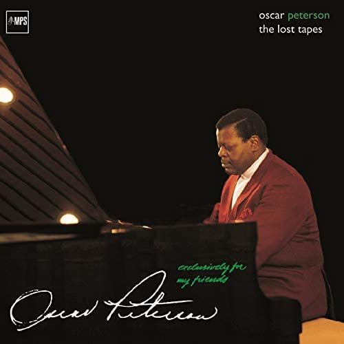 [PRE-ORDER]Oscar Peterson - Exclusively For My Friends: the Lost Tapes