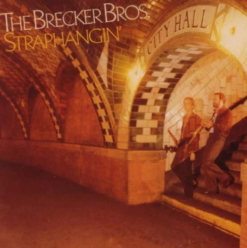 [PRE-ORDER]Brecker Brothers - Straphangin'