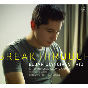 Eldar Djangirov - Breakthrough