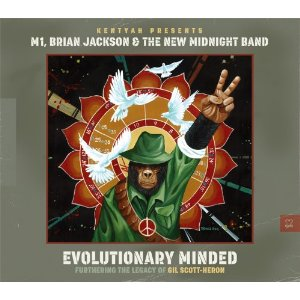 M1, Brian Jackson & The New Midnight Band - Evolutionary Minded – Furthering The Legacy Of Gil Scott-Heron