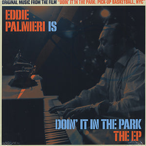 Eddie Palmieri - Eddie Palmieri Is Doin' It in the Park