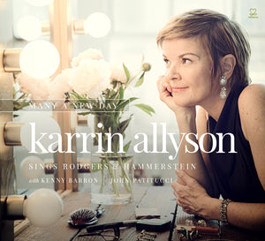 Karrin Allyson - Many A New Day (Karrin Allyson Sings Rodgers & Hammerstein)