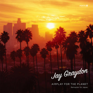 Jay Graydon - Airplay For The Planet (REMASTERED)