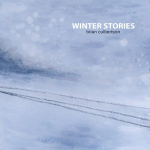 Brian Culbertson - Winter Stories