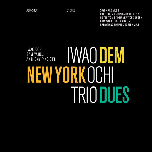 Iwao Ochi - DEM NEW YORK DUES