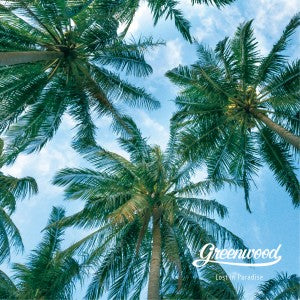 [PRE-ORDER] Greenwood - Lost In Paradise