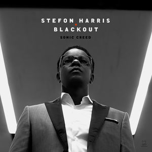 Stefon Harris & Blackout - Sonic Creed