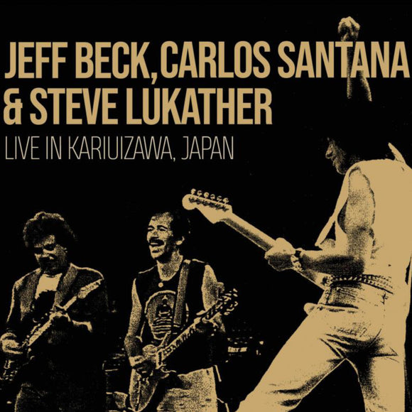 [PRE-ORDER]Jeff Beck, Carlos Santana & Steve Lukather - Live In Karuizawa, Japan